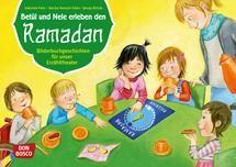 Betül und Nele erleben den Ramadan: Bilderbuchgeschichten für unser Erzähltheater. Entdecken. Erzählen. Begreifen. Kamishibai Bildkartenset. | Kita Info