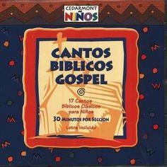 Cantos Biblicos Gospel/Gospel Bible Songs, Compact Disc [CD], Spanish Edition