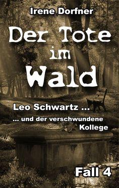 Der 4. Fall für Leo Schwartz - Printausgabe 152 Seiten - auch als Ebook....