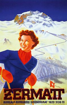 Zermatt, Riffelalp Riffelberg Gornergratt - Vintage Posters - Galerie 123 - The place to find vintage art Vintage Ski Posters, Retro Poster, Art Deco Posters, Zermatt, Vintage Art, Vintage Photos, Evian Les Bains, Travel Ads, Travel Photos