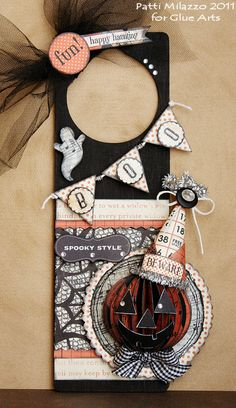 Halloween door hanger from #GlueArts and Designer @Patti Milazzo using #Authentique products!