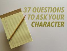 Create a character by conducting an interview. Interview your character before you start writing so you can immerse yourself completely in who they are.