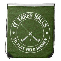 It Takes Balls To Play Field Hockey Drawstring Backpack. Ideal for the gym, school, day trips etc! White design on a grass background. #fieldhockey