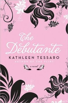 Image result for the debutante by kathleen tessaro