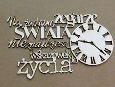 Tekturowy element Scrap Factory - cytat - Zegar Scrap, Clock, Wall, Home Decor, Watch, Decoration Home, Room Decor, Clocks, Walls