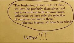 love this quote and Thomas Merton Great Quotes, Quotes To Live By, Me Quotes, Inspirational Quotes, Quotes Pics, Short Quotes, Book Quotes, Motivational, The Words