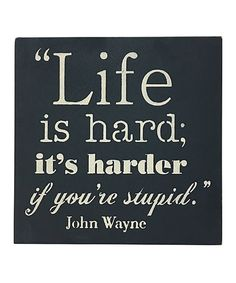 Take a look at this 'Life Is Harder' Wall Sign today!