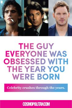 Which guy was everyone obsessed with the year you were born? Here's five decades of heartthrobs!