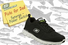 For the sporty dad: Turn on the juice with the SKECHERS Synergy - Power Switch shoe. SKECHERS.com