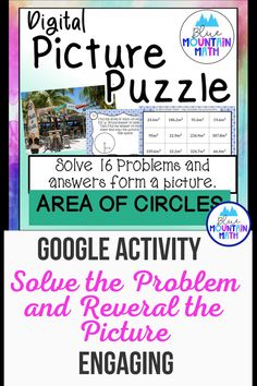 Looking for a fun way to practice finding the area of circles with an engaging activity? This activity includes 16 problems in google slides where students will find the area using both diameter and radius on a diagram. Once they have their answer, they will copy the picture on the slide to their answer sheet. When they have solved all the problems, a picture will appear. Great practice for distance learning and classroom as well. Or assign for homework.