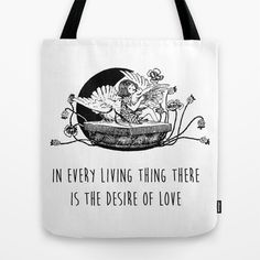 In every living thing there is the desire of love - Positive Quote + Vintage Illustration Print Tote Bag by Twist The Print - $22.00