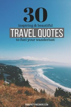 travel quotes   beautiful quotes   inspiring quotes   how to travel   travel tips   travel quotes adventure   travel quotes inspirational via @prettywildworld