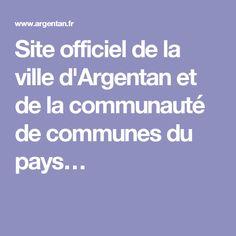 Site officiel de la ville d'Argentan et de la communauté de communes du pays…