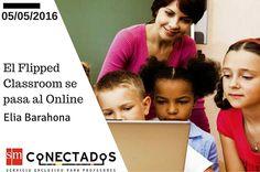 El Flipped Classroom se pasa al Online