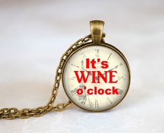 Funny Wine Quote It's Wine O'Clock Clock Necklace par EmpireJune