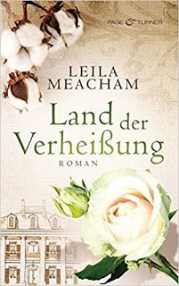 """Bücherblog-Freyheit: Leila Meacham - """"Land der Verheißung"""""""