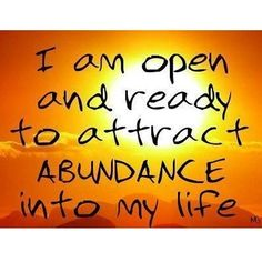 "#affirmation ""I am open and ready to attract abundance into my life."" #LOA #lawofattraction #affirmations #foundonpinterest #thesecret #beopen #attract #abundance #attractabundance #yourlife #yourbestlife #bestlife #mindbodysoul #awaken #awakened #yourjourney #mindful #mindfulness #bepresent #blessings #namaste #mooncho #yingyangliving #yingandyangliving"