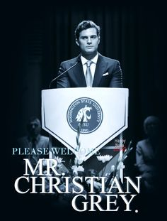 Please welcome, Mr. Christian Grey #FiftyShades / Mr.Grey / Fifty Shades Of Grey