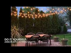 Learn how to easily create a DIY arbor over your patio or deck area using string lights for a stunning evening glow! Backyard String Lights, Diy Arbour, Outdoor Living Furniture, Landscape Lighting Design, Patio Lighting, Concrete Patio, Diy Patio, Porch, Glow