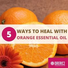 Orange oil uses should top your list of natural solutions to add to your medicine cabinet because they can be enjoyed easily and on a strict budget!