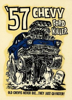The poster says it all. Chevy is the Ford Killer!