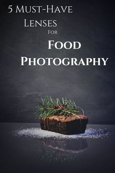 The 5 Best Lenses for Food Photography Dslr Photography Tips, Amazing Photography, Food Photography, Learn Photography, Cooking On A Budget, Budget Meals, Christmas Desserts, Photo Tips, Free Food
