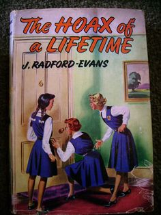 """The Hoax of a Lifetime by J. Radford-Evans A single sentence of the book's blurb reads """"'...'The Spider,' a mysterious duchess, the girl with a red-hot poker, the 'Love Your Neighbour' Club and the newcomer who plans to tear through the school like a tornado.""""...pretty much sums up the entire book, although...doesn't make plain the level of thrill and violence which ensues...memorable scene...in which a girl is forced out of a high window by a fourth-former wielding a red-hot poker"""