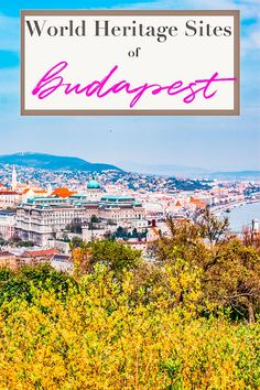 Budapest has several attractions that make this city a perfect tourist destination. Three of these attractions are also sites that are listed as UNESCO World Heritage Sites