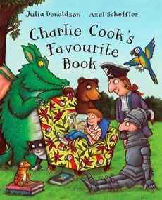 Charlie Cook's Favourite Book by Julia Donaldson and Axel Scheffler