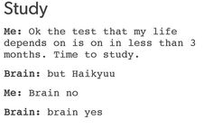 its like Hinata spikes and then my will to study geys replaced by 4 hours of anime