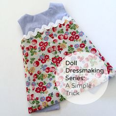 There are a lot of easy ways to change up a doll dress. This trick can be used in a number of sewing situations, but I'll start with showing you how on the reversible dress. After you see how easy it is, you may want to try it with sleeves or a collar. You will see this is an excellent way to use scraps of fabric. Start with two pieces of fabric that you like together. Sew the two pieces length wise. Your goal is to create a piece of fabric large enough to cut the outside of the rever...