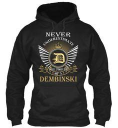 DEMBINSKI - Never Underestimate #Dembinski