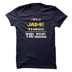 I Love Special JAIME You wouldnt Understand T shirts