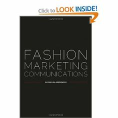 Fashion Marketing Communications: Gaynor Lea-Greenwood: 9781405150606: Amazon.com: Books
