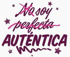 Não procure ser perfeito seja autêntico☺