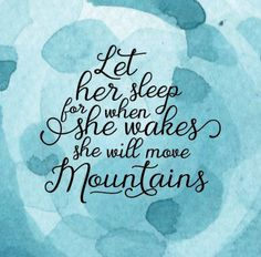 Let her sleep for when she wakes she will move mountains SVG - Cricut Silhouette - instant download - nursery quotes by LDKreactions on Etsy