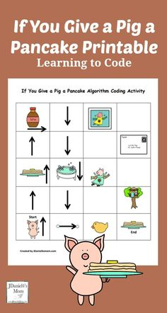 If You Give a Pig a Pancake Coding Printable - Children at home and students at . , If You Give a Pig a Pancake Coding Printable - Children at home and students at . If You Give a Pig a Pancake Coding Printable - Children at home an. Computer Coding, Computer Class, Computer Science, Gaming Computer, Early Learning, Kids Learning, Dash And Dot, Computational Thinking, Coding For Kids