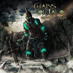 Chains Of Talos - Reflection (EP)