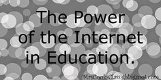 Mrs. Cook's Class: The Power of the Internet in Education!