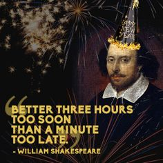 """Better three hours too soon than a minute too late."" William Shakespeare (Right on, #Shakespeare! Just how we feel when we miss a great deal!) #poachit #quotes"