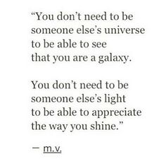 You are a galaxy