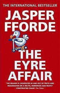 The Eyre Affair (Jasper Fforde, 2000)