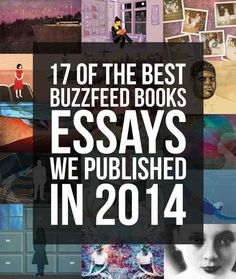 17 Of The Best BuzzFeed Books Essays We Published In 2014