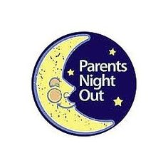 Parent's Night Out Philadelphia, PA #Kids #Events