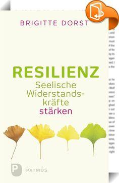 Resilienz    :  Stress im Job, Angst um den kranken Partner, Streit mit den Nachbarn - Belastungen wie diese werfen manche Menschen völlig aus der Bahn. Doch wie kommt es, dass andere damit gut zurechtkommen? In der Psychologie wird in diesem Zusammenhang von Resilienz gesprochen, den psychischen Widerstandskräften. Sie befähigen uns, in belastenden Lebenssituationen seelisch im Gleichgewicht zu bleiben.  Brigitte Dorst verdeutlicht in diesem Buch, was Resilienz aus tiefenpsychologisch...
