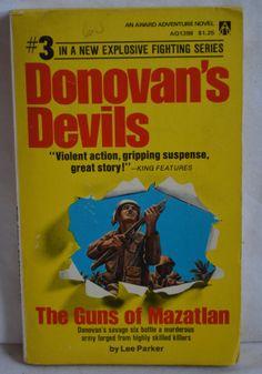 Donovan's Devils 3 The Guns of Mazatlan Lee by FloridaFinders, $3.00