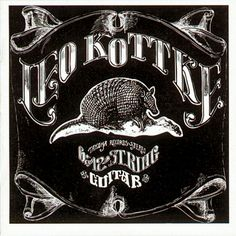 "#2. ""6 And 12 String Guitar""  ***  Leo Kottke  (1969)"