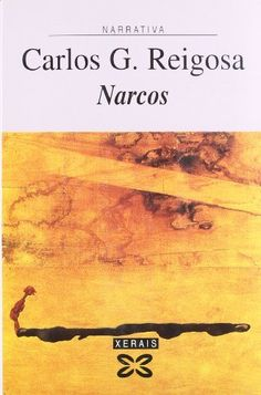 Narcos / Carlos G. Reigosa