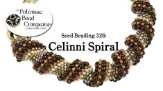 Celinni Spiral Stitch (Introduction) ♥ This is a great demonstration!  Makes peyote stitch very simple.