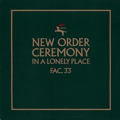 First edition sleeve for Ceremony | Tracing the art of New Order in 10 iconic record sleeves